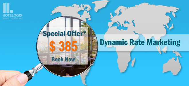 Dynamic Rate Marketing for hotels