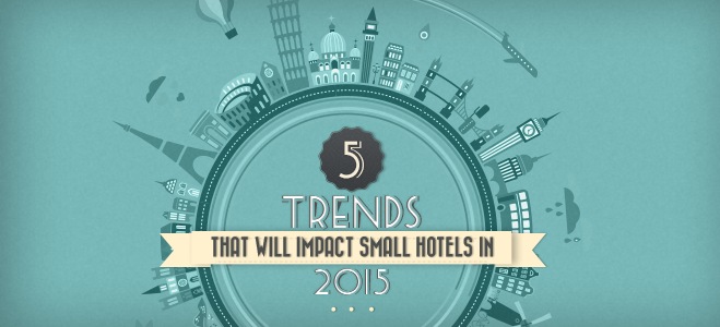 5 trends for hotels in 2015