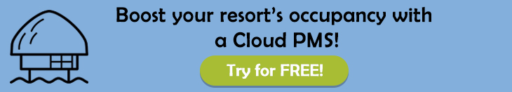 Enhance your resort's efficiency with a Cloud PMS & watch occupancy soar