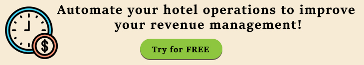 Automate your hotel operations to improve your revenue management!