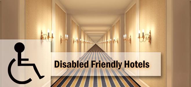 Hoteles amigables para Personas con Capacidades Especiales