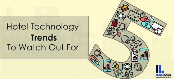 Top 5 Technology Trends in Hospitality This 2016