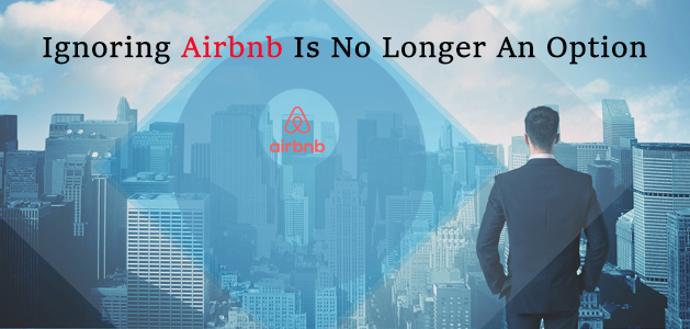 Discover How Your Hotel Can More Easily Compete against Airbnb