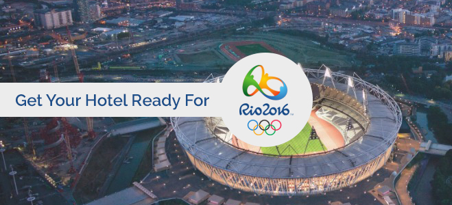 Gearing Up For Rio 2016 (Part 1) –  Prep Your Hotel For The Olympics & Maximize Revenue!