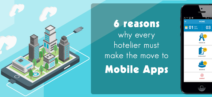 6 ways your hotel can benefit from mobile app