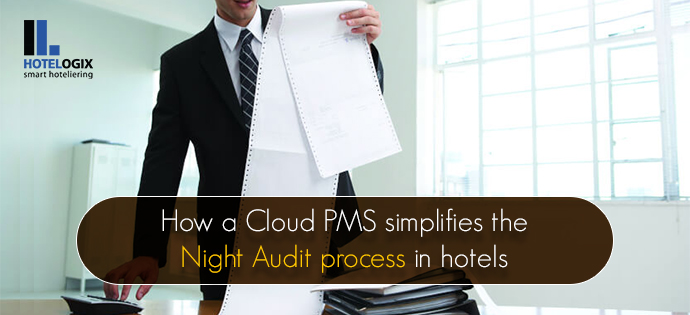 Adopt a cloud-based PMS and simplify the night audit process at your hotel