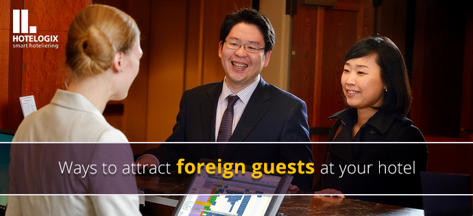 ways to attract international hotel guests