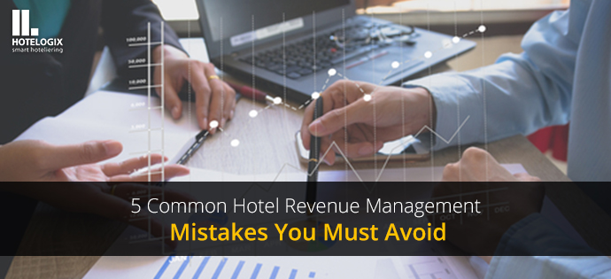 common mistakes in hotel revenue management