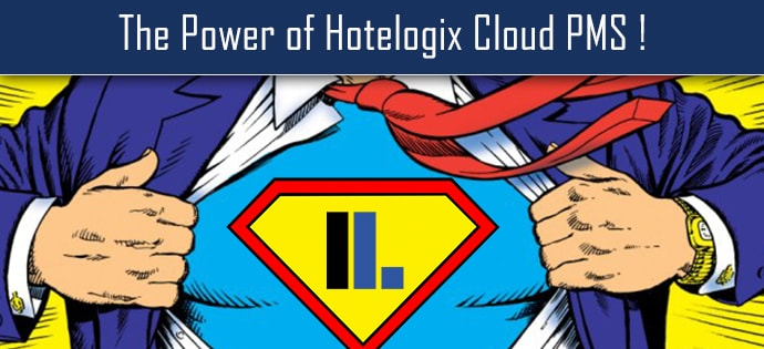 Give yourself the time to be a Hotelier – The Power of Hotelogix Cloud PMS