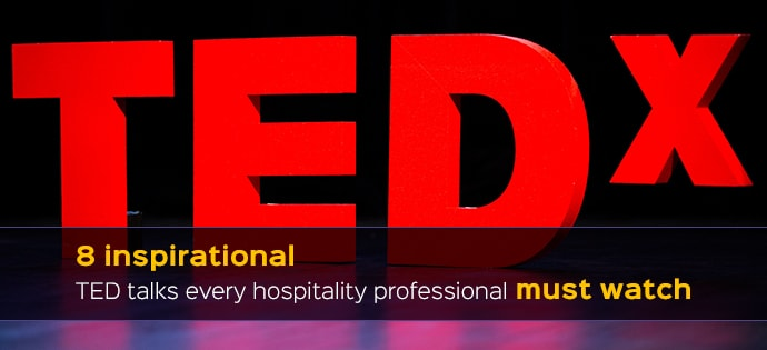 Inspirational Ted talks for hospitality professionals