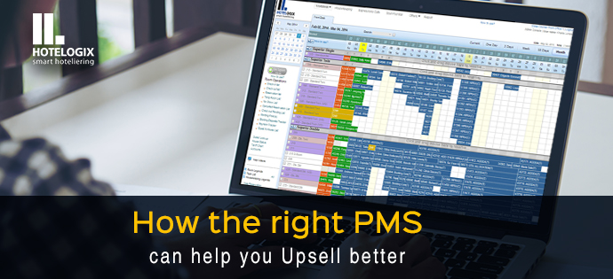 Right PMS helps to upsell better