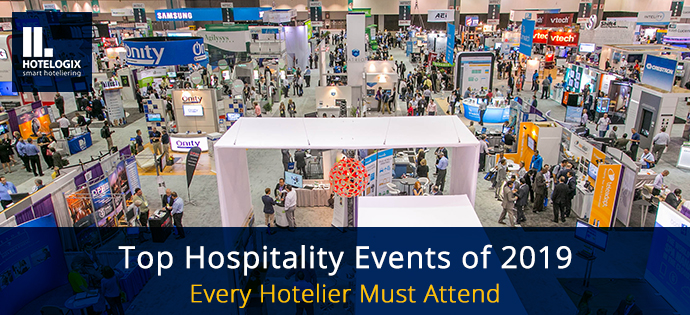 Top Hospitality Events of 2019 Every Hotelier Must Attend