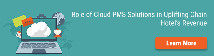 Cloud PMS Solutions in Uplifting Chain Hotel's Revenue