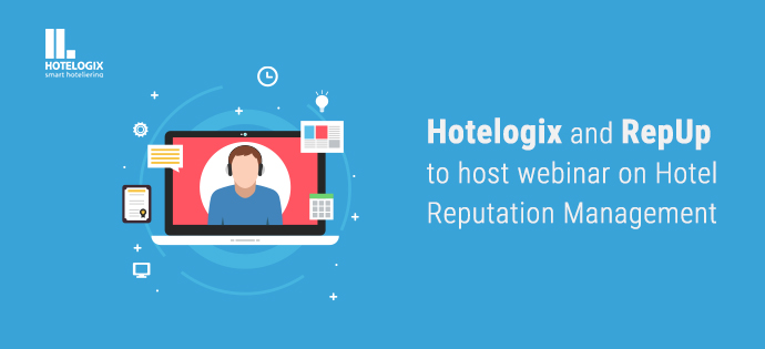 Hotelogix and RepUp to host webinar on Hotel Reputation Management