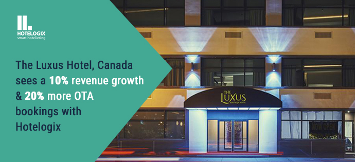 The Luxus Hotel, Canada sees a 10% revenue growth & 20% more OTA bookings with Hotelogix