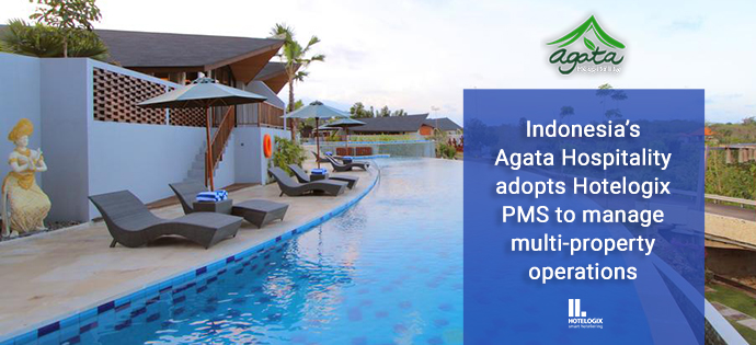 Indonesia's Agata Hospitality adopts Hotelogix PMS to manage multi-property operations