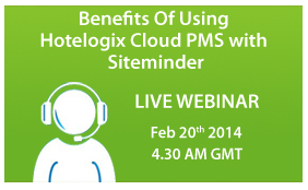 Hotelogix to Conduct a Webinar on Benefits of Using Hotelogix PMS with SiteMinder Channel Manager
